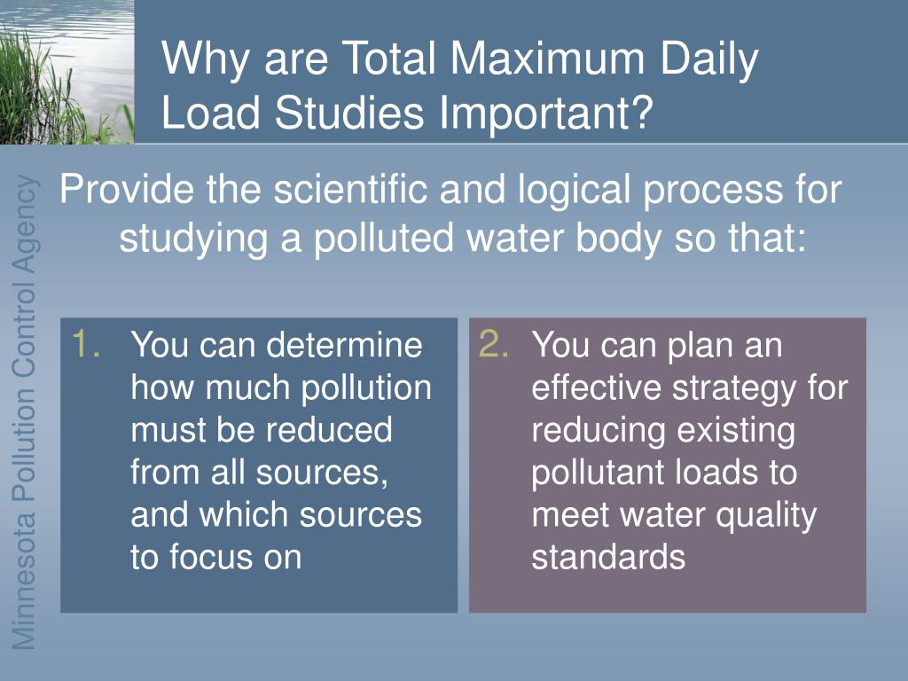 You can determine how much pollution must be reduced from all sources, and which sources to focus on