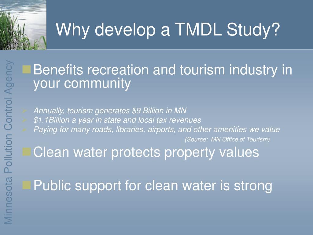 Why develop a TMDL Study?