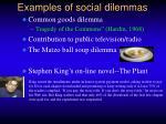 examples of social dilemmas