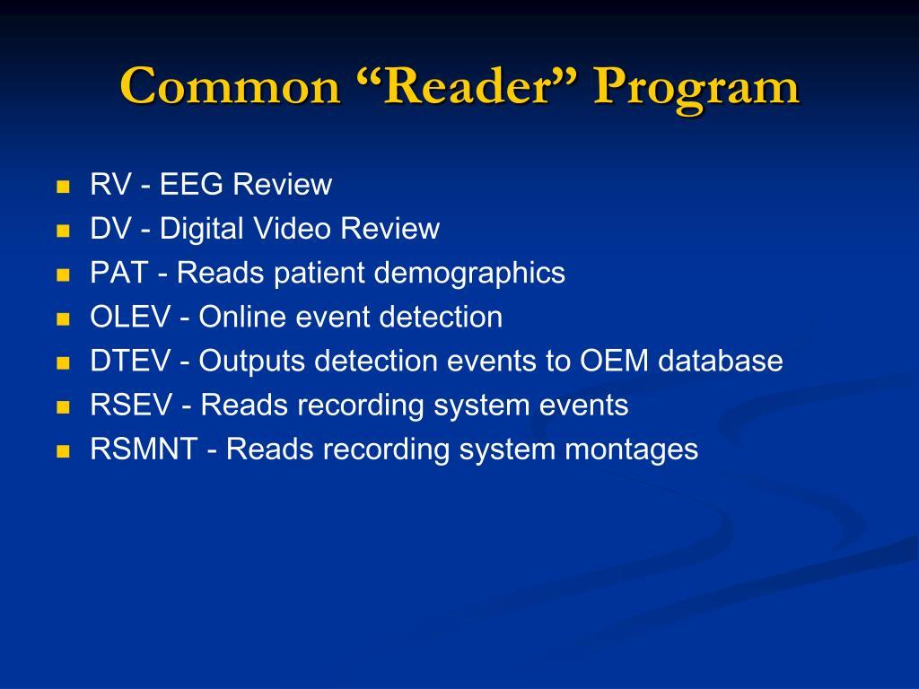 """Common """"Reader"""" Program"""