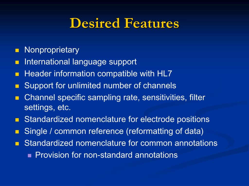 Desired Features
