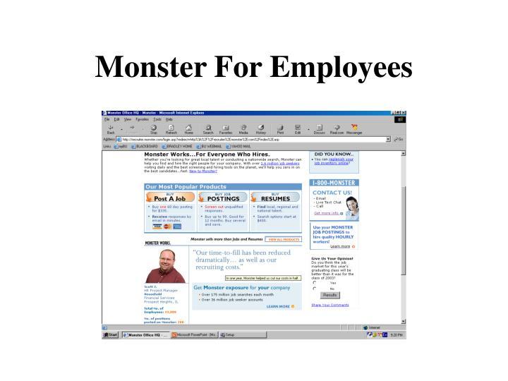 Monster For Employees