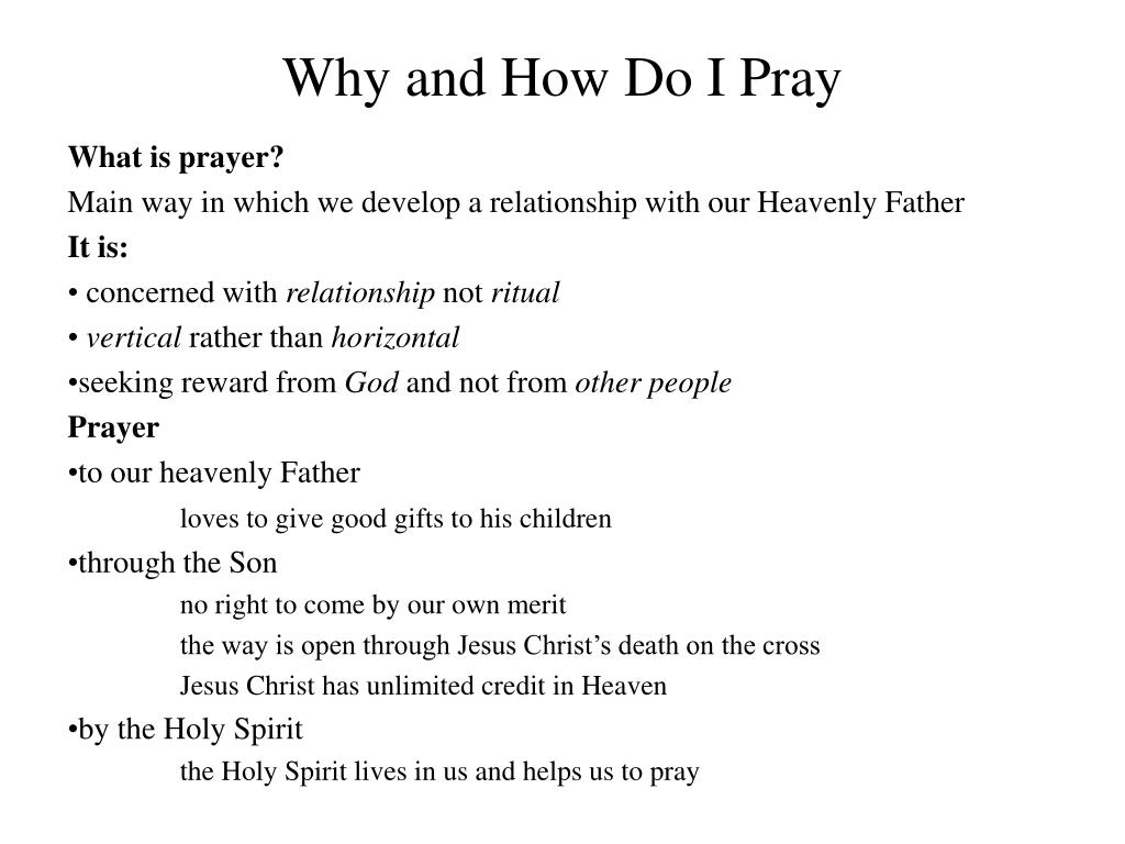 why and how do i pray l.