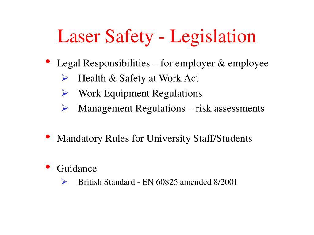 Laser Safety - Legislation