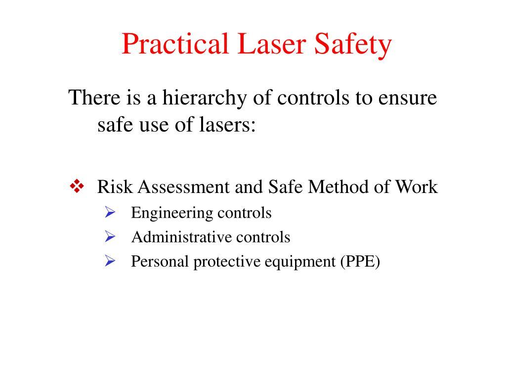 Practical Laser Safety