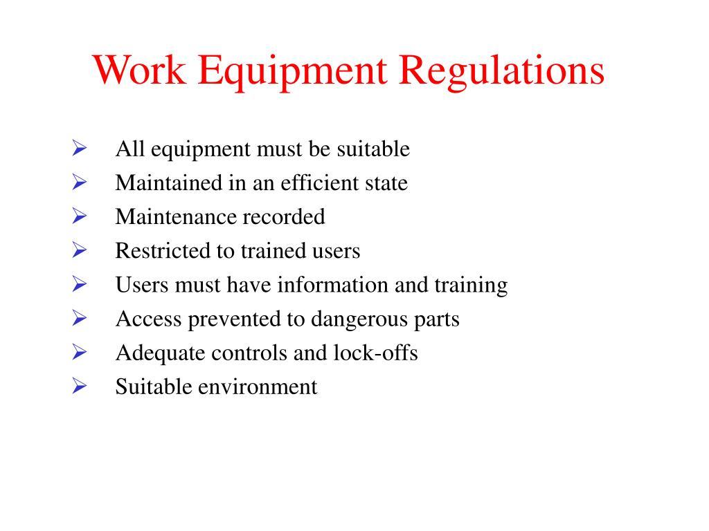 Work Equipment Regulations