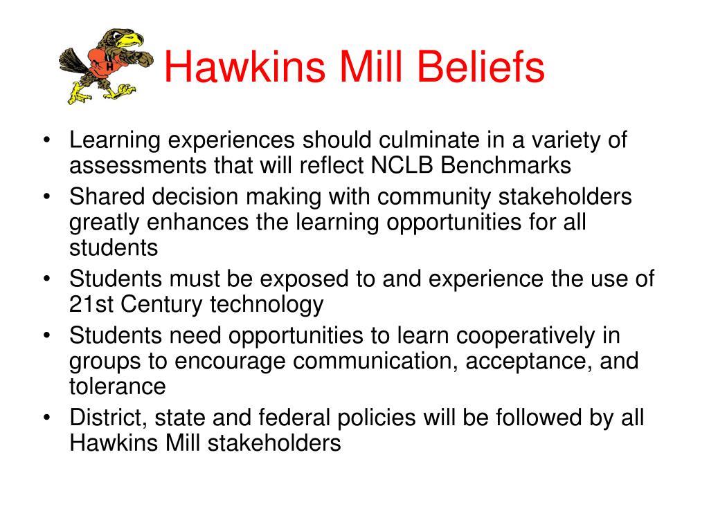 Hawkins Mill Beliefs
