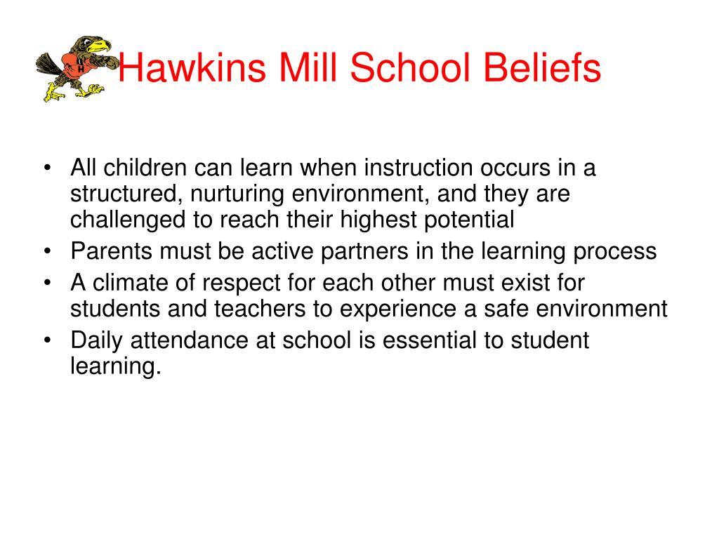 Hawkins Mill School Beliefs