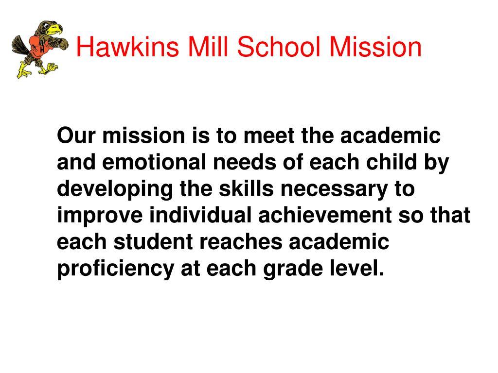 Hawkins Mill School Mission