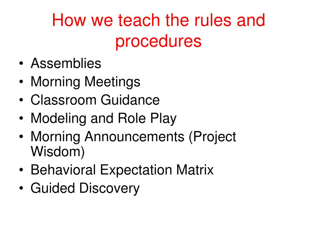 How we teach the rules and procedures