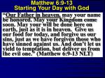 matthew 6 9 13 starting your day with god5
