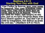matthew 6 9 13 starting your day with god8