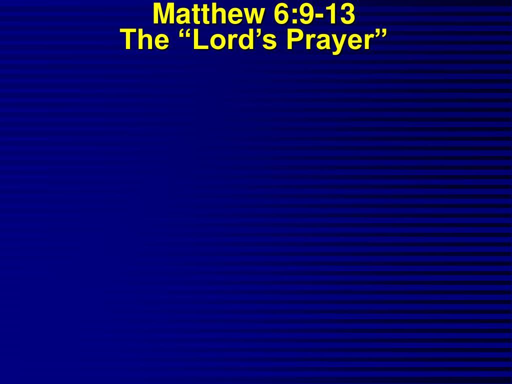 matthew 6 9 13 the lord s prayer l.