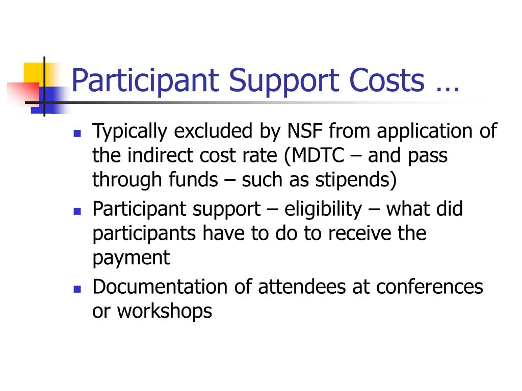 Participant Support Costs …