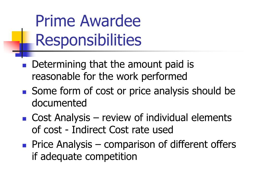 Prime Awardee Responsibilities