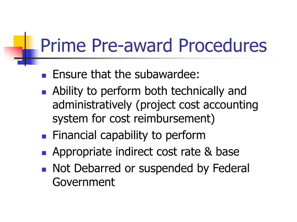 Prime Pre-award Procedures