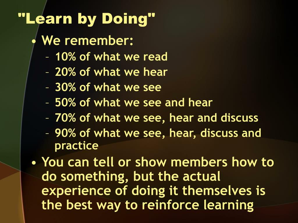 """""""Learn by Doing"""""""