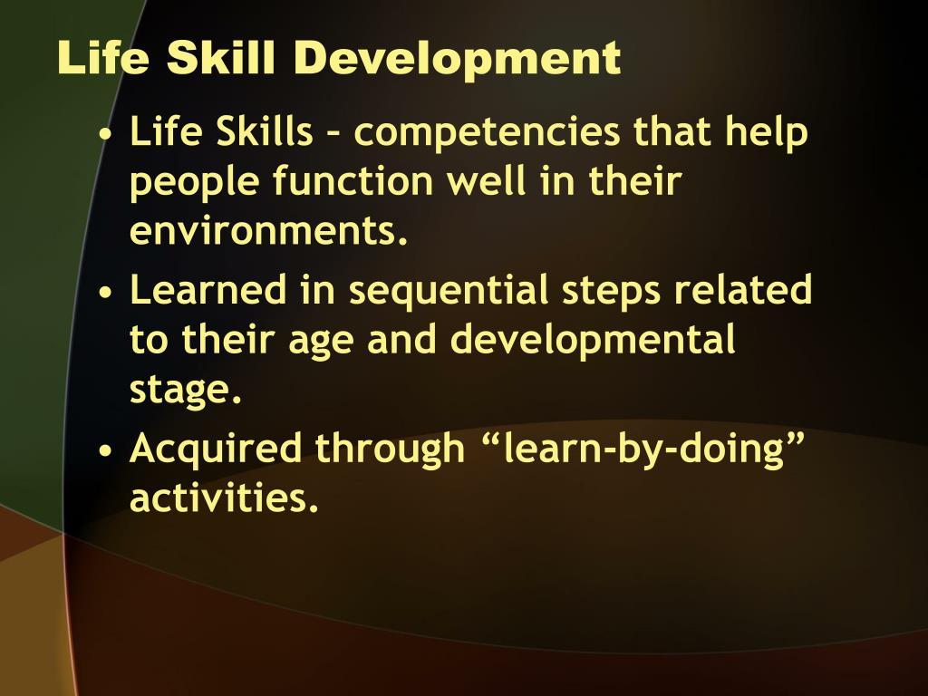 Life Skill Development