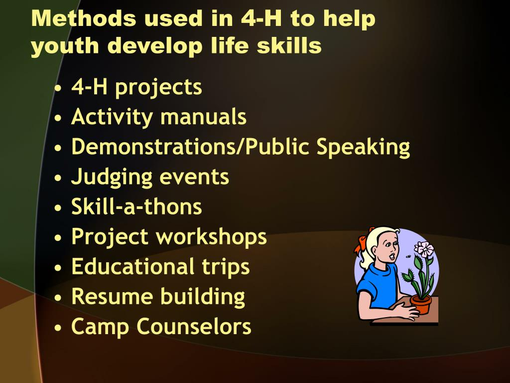 Methods used in 4-H to help youth develop life skills