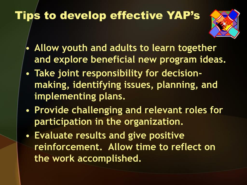 Tips to develop effective YAP's