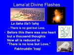 lama at divine flashes