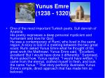 yunus emre 1238 1320