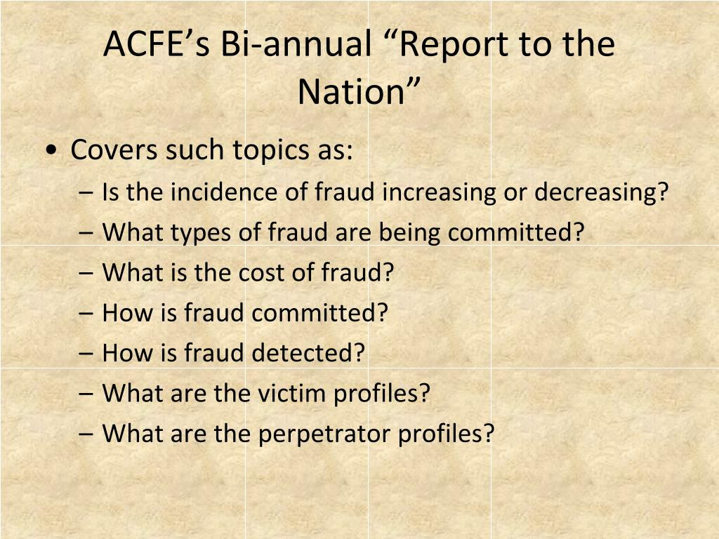 "ACFE's Bi-annual ""Report to the Nation"""
