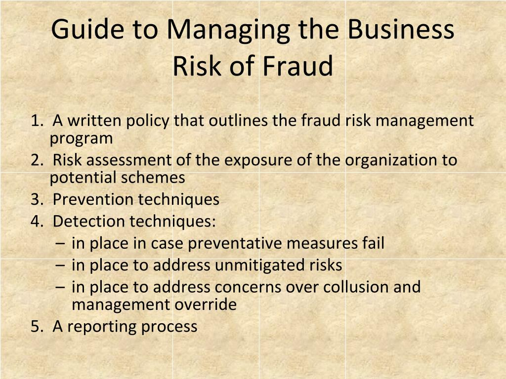 Guide to Managing the Business Risk of Fraud