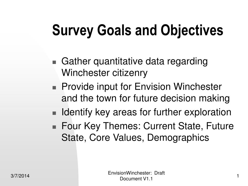 survey goals and objectives l.