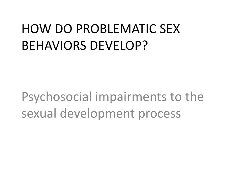 Psychosocial impairments to the sexual development process