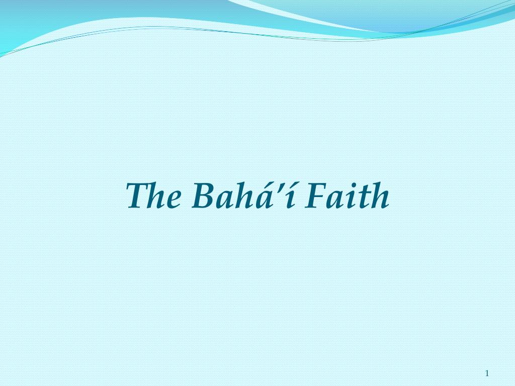 the bah faith l.