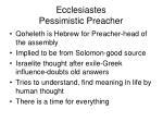 ecclesiastes pessimistic preacher