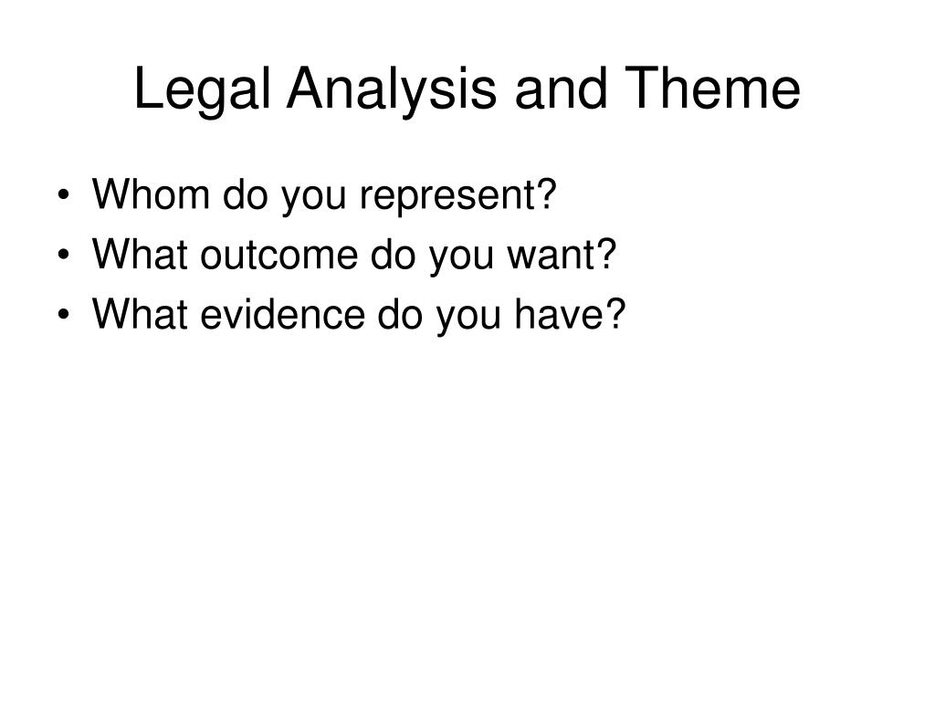 Legal Analysis and Theme