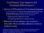 can primary care improve sa treatment effectiveness
