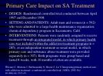 primary care impact on sa treatment