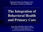 the integration of behavioral health and primary care