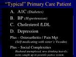 typical primary care patient