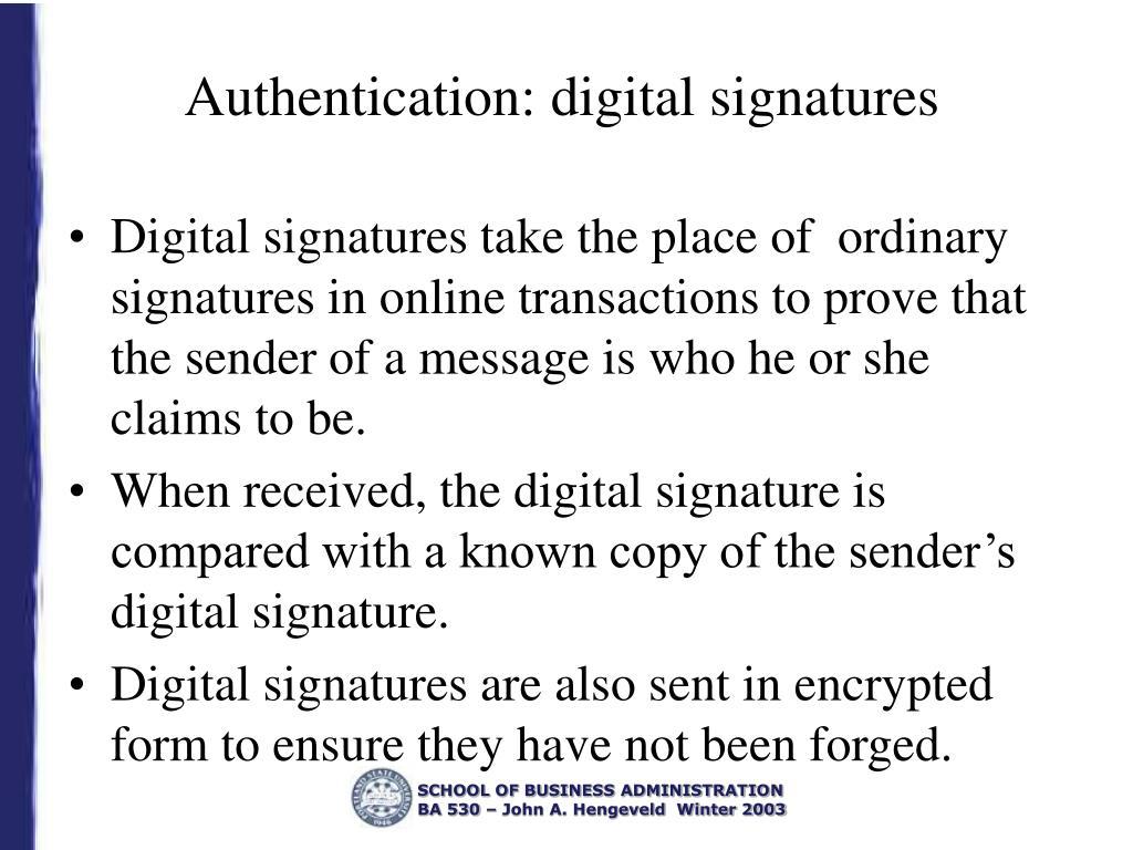 Authentication: digital signatures
