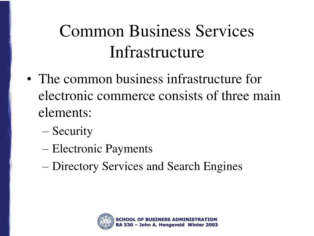 Common Business Services Infrastructure