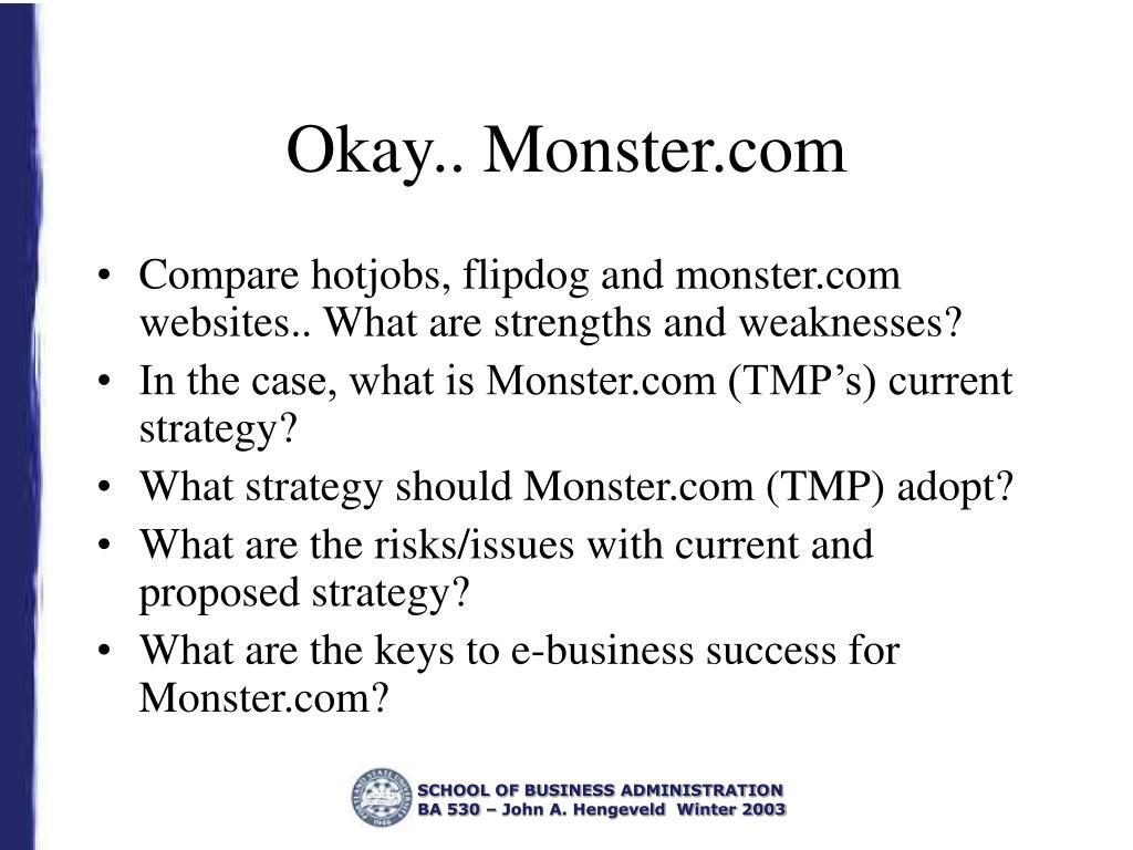 Okay.. Monster.com