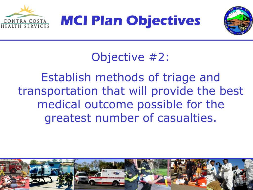 MCI Plan Objectives
