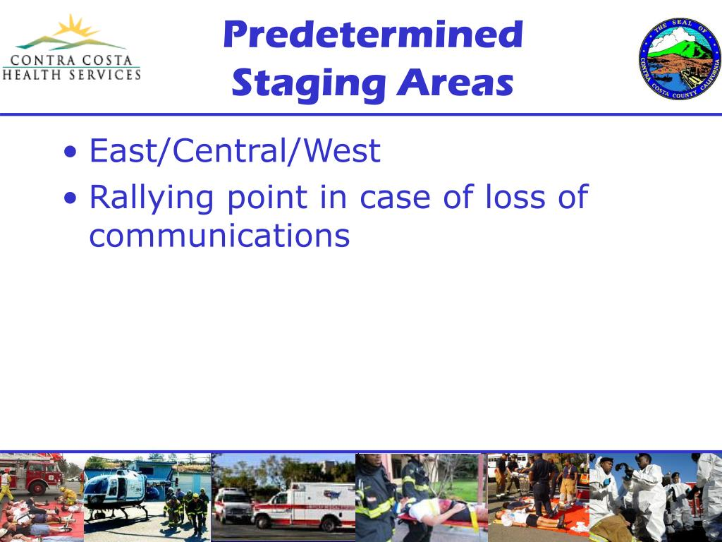 Predetermined Staging Areas
