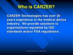 who is carzer