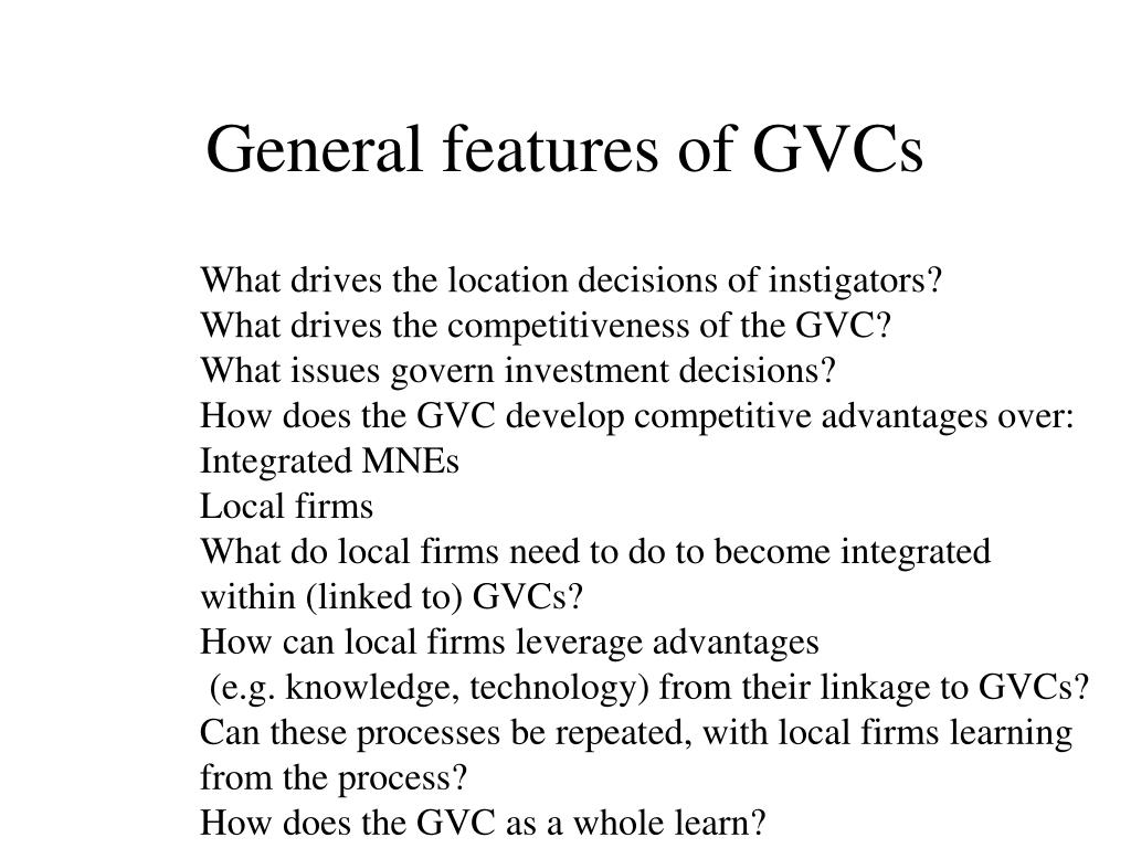 General features of GVCs