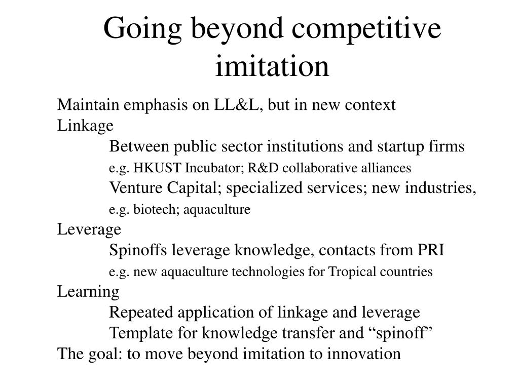 Going beyond competitive imitation