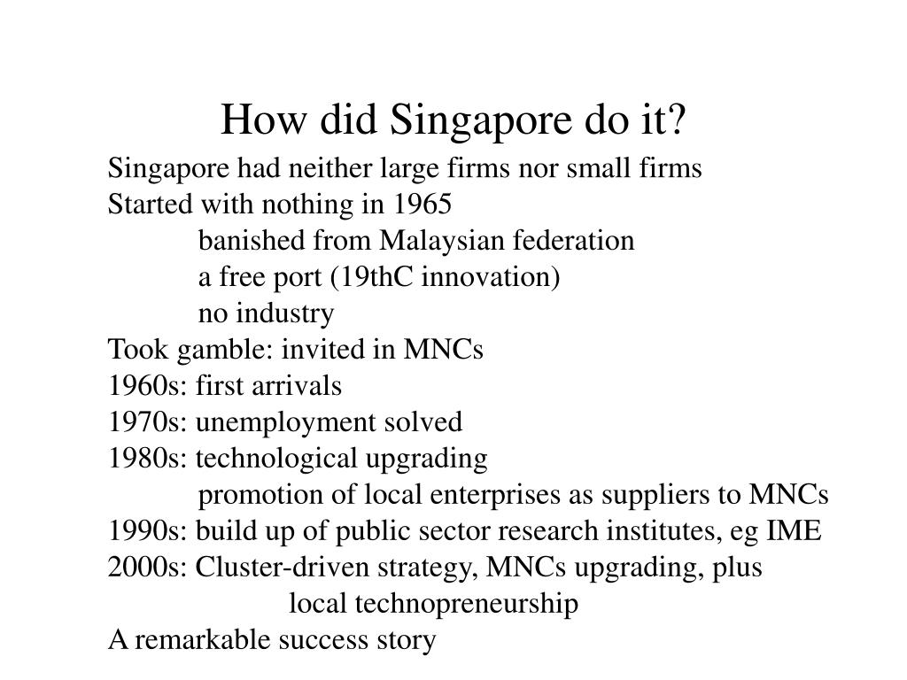 How did Singapore do it?