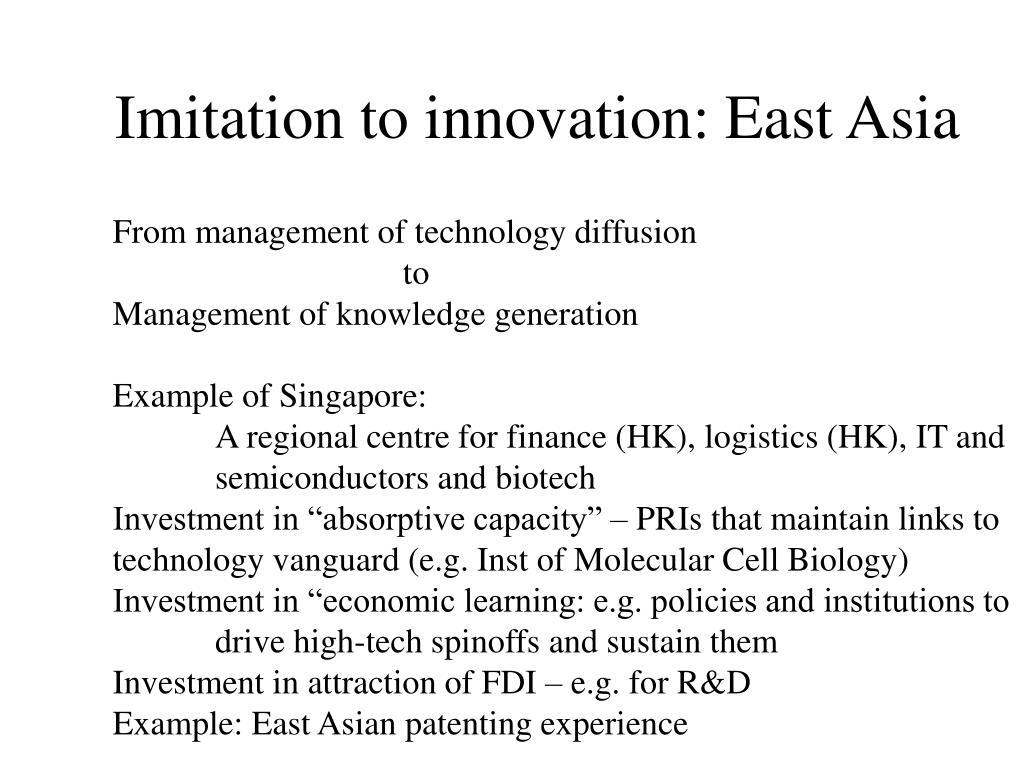 Imitation to innovation: East Asia