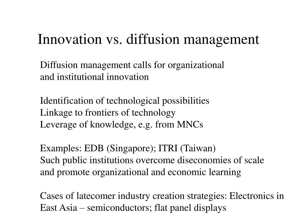 Innovation vs. diffusion management