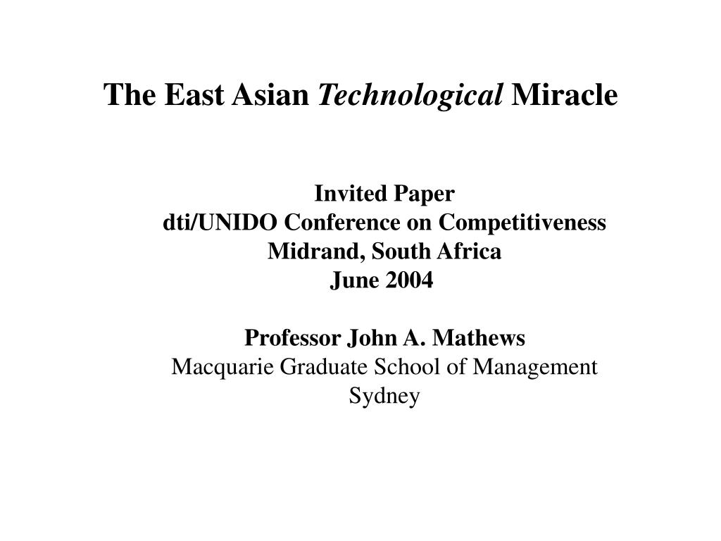 the east asian technological miracle l.