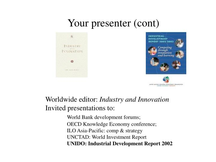 Your presenter cont